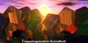 Computergenerierte Kristallwelt